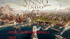Anno 1800 Crack + License Key Free Download 2020