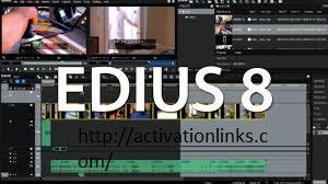 EDIUS 8 Crack + Serial Key Free Download 2020