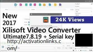 Xilisoft Video Converter Ultimate Crack + Activation Key Free Download 2020