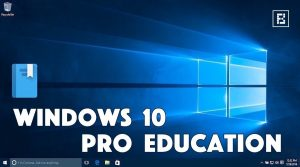 Windows 10 Pro Education Crack With Serial Key Free Download 2020